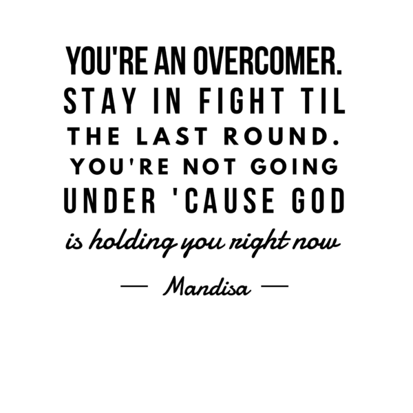 Quote about overcoming because God is in charge