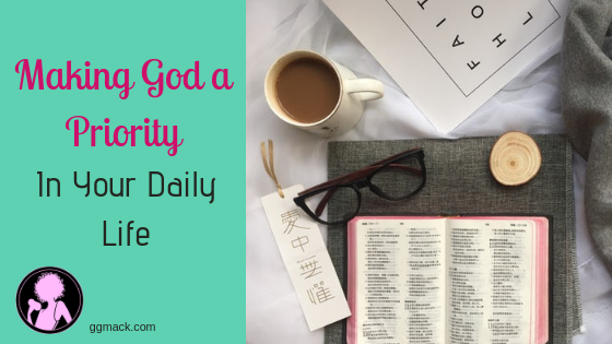 Making God a priority in your daily life, picture of bible, coffee and glasses