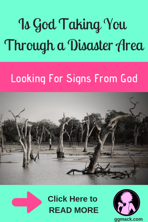 Is God Taking You Through a Disaster Area? -