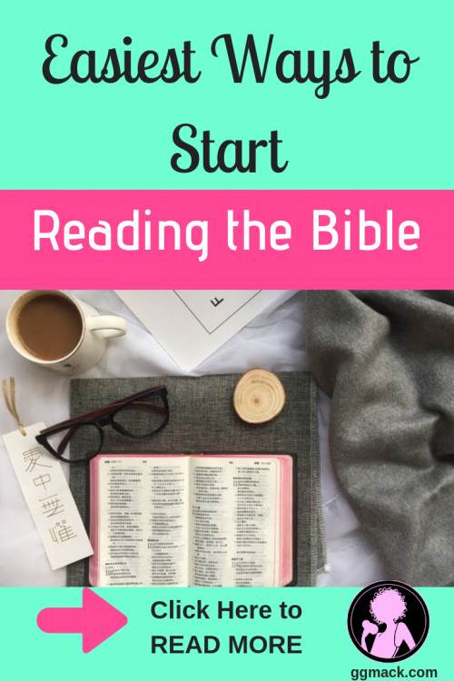 Easiest ways to start reading the Bible. Does reading the Bible seem overwhelming? I want to simplify it for you with 5 easy steps on how to start with daily Bible reading. ggmack.com #readingthebible #dailybiblereading #bible #faith #biblestudy #youversion #god #jesus