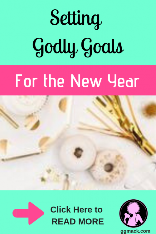 Have you done your goal setting for 2019? Are your goals centered around God? I'm going to give you 10 easy ways to focus your New Year's goals on God. Putting God first in our every day is the best New Year's Resolution ever!! ggmack.com #christiangoals #goalsetting #goalsforlife #newyearsresolutions #prayer #godlygoals