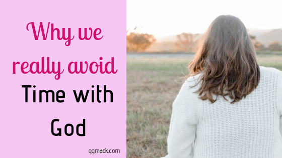 picture of a girl sitting with her back to us and she's sitting on the grass; title of blog: Why We really avoid time with God