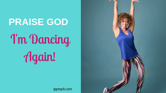 Praise God I'm dancing again - words with a picture of GG dancing