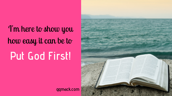 I'm here to show you how easy it can be to put God first daily…
